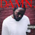 DAMN, let's not be HUMBLE for a moment, Kendrick is on fire.